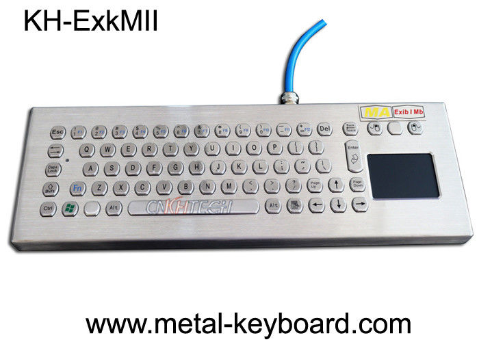 Explosion Proof Stainless Steel Keypad , Industrial Pc Keyboard With Touchpad